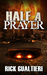 Half a Prayer by Rick Gualtieri