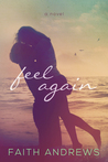 Feel Again (Fate, #1)