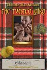 The Twisted Laird by Cherime MacFarlane