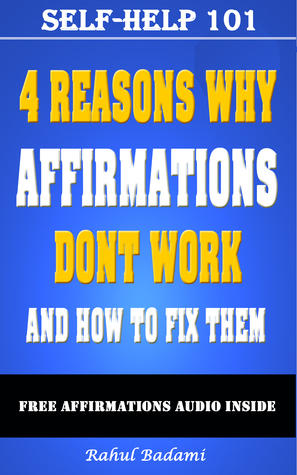 self-help-101-4-reasons-why-affirmations-don-t-work-and-how-to-fix-them