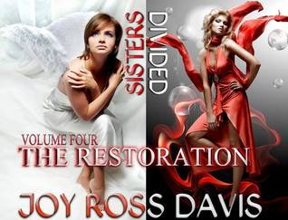 The Restoration (Sisters Divided, #4)
