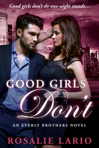 Good Girls Don't (Everly Brothers, #2)