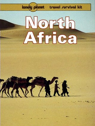 North Africa: A Lonely Planet Travel Survival Kit