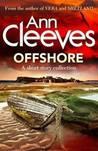 Offshore (Shetland Island, #6.1)