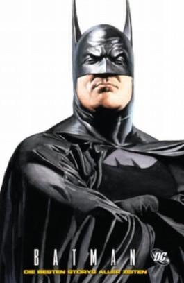 Batman - Die besten Storys aller Zeiten