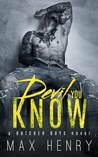 Devil You Know by Max  Henry