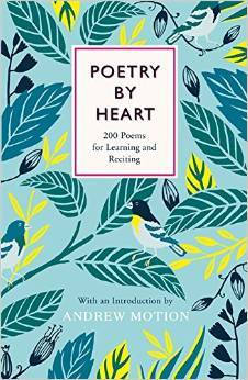 Poetry by Heart: Poems for Learning and Reciting