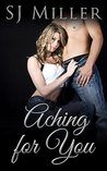 Aching for You  (All for You, #1)
