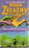 The Courts of Chaos (The Chronicles of Amber #5)