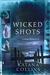 Wicked Shots (Wicked Exposu...