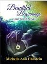 Beautiful Beginnings (A Lost Souls Novel, #2)