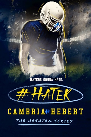 Review: #Hater – Cambria Hebert