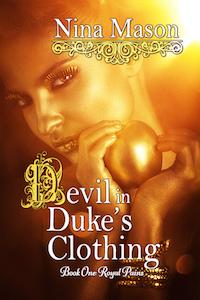 Devil in Duke's Clothing (Royal Pains, #1)