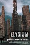 Elysium by Jennifer Marie Brissett