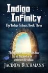 Indigo Infinity (The Indigo Trilogy, #3)