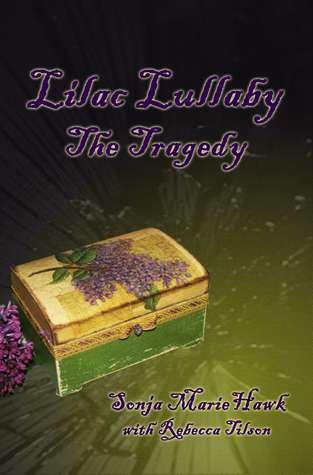 Lilac Lullaby The Tragedy (#1)