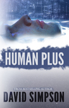 Human Plus by David  Simpson