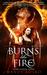 Burns Like Fire
