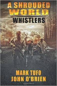 Whistlers (A Shrouded World #1)