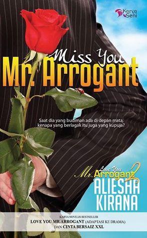 Miss You Mr. Arrogant