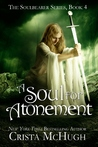 A Soul for Atonement by Crista McHugh