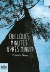 Quelques minutes après minuit by Patrick Ness