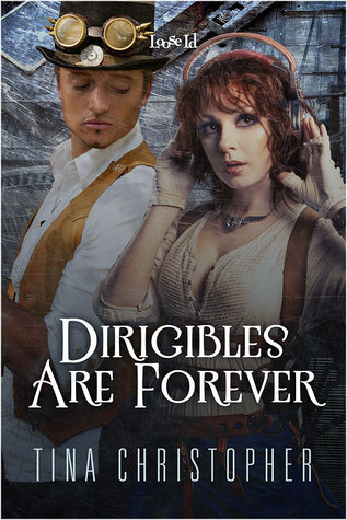 Dirigibles Are Forever (Victoria's Secret Agents #0.5)