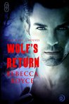 Wolf's Return (Black Hills Wolves, #1)