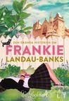 Den ökända historien om Frankie Landau-Banks by E. Lockhart