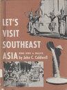 Let's Visit Southeast Asia: Hong Kong to Malaya