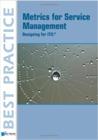 Metrics for Service Management; Designing for ITIL