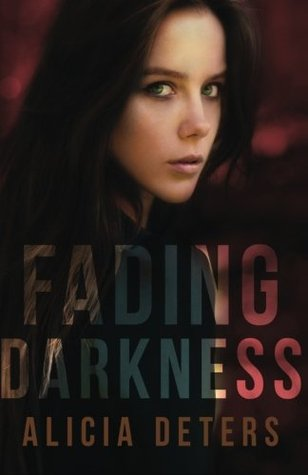 Fading Darkness