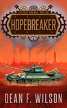 Hopebreaker (The Great Iron War, #1)