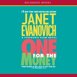 One for the Money (Stephanie Plum #1) by Janet Evanovich