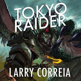 Tokyo Raider: A Tale of the Grimnoir Chronicles (Grimnoir Chronicles, #3.6)