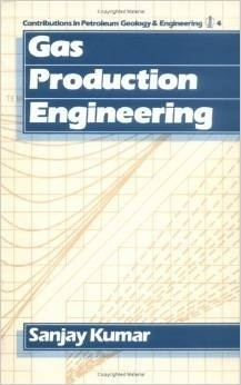Gas Production Engineering (Contributions in Petroleum Geology and Engineering, Volume 4)