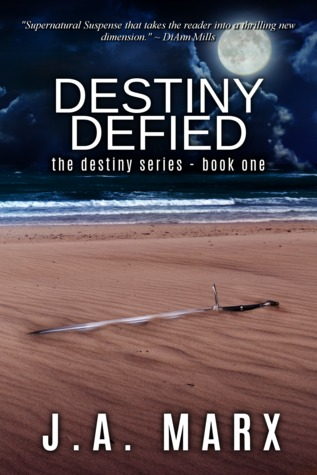 Destiny Defied (The Destiny Series #1)