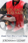 Exotic Racing Crusader (Exotic Racers #1)