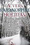A Very Paranormal Holiday (The Sensor #4.5, Imp #7.5, Bite Back #4.4, UltraSecurity #2.5)