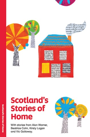 Scotland's Stories of Home by Alan Warner