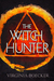 The Witch Hunter (The Witch...