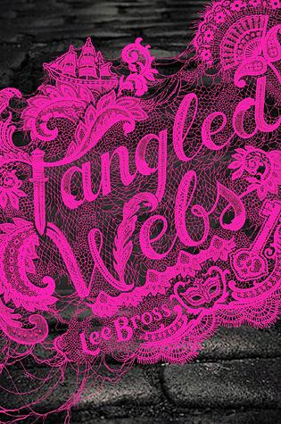 Tangled Webs (Tangled Webs, #1)