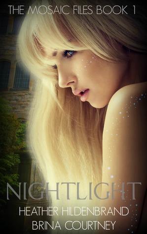Nightlight (The Mosaic Files #1)