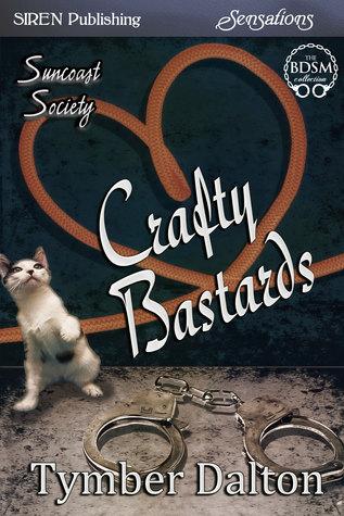 Crafty Bastards (Suncoast Society, #12)