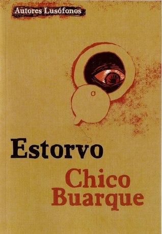 Estorvo by Chico Buarque