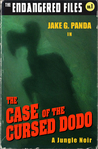 The Case of the Cursed Dodo (The Endangered Files, #1)