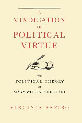 A Vindication of Political Virtue: The Political Theory of Mary Wollstonecraft Ebook gratuito para descargar joomla
