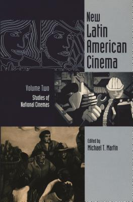 New Latin American Cinema Volume Studies of National Cinemas