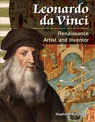 Leonardo Da Vinci (World History): Renaissance Artist and Inventor