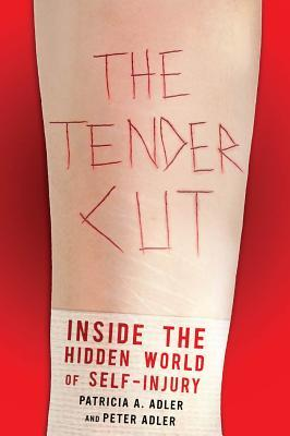 The Tender Cut by Patricia Adler